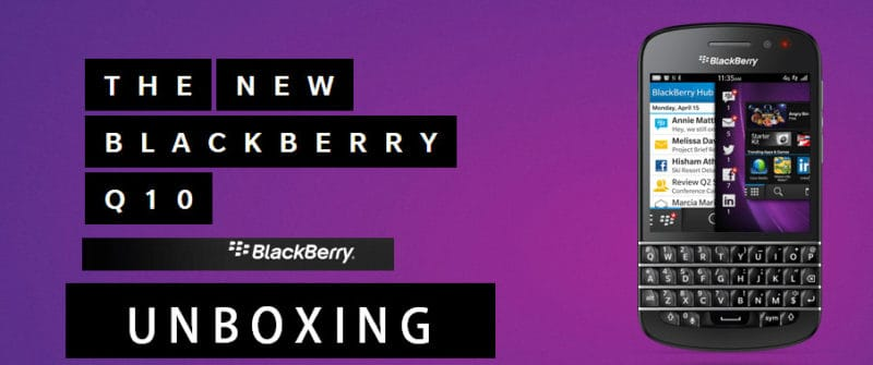 BlackBerry Q10 Unboxing Dan First Impressions [Video]