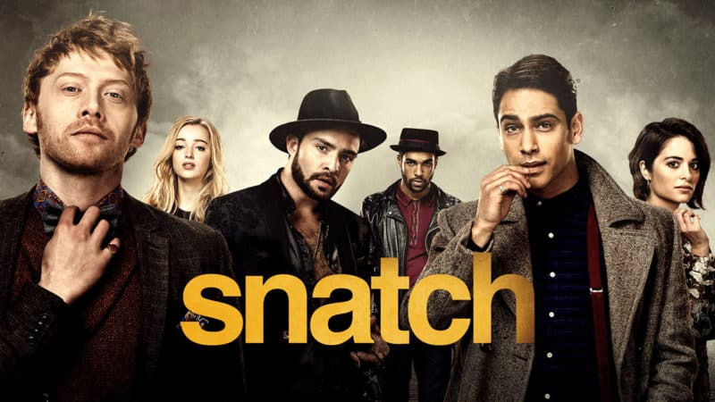 "Tonton serial TV mendebarkan ""Snatch"" secara eksklusif dengan du TV di ""TV First"""